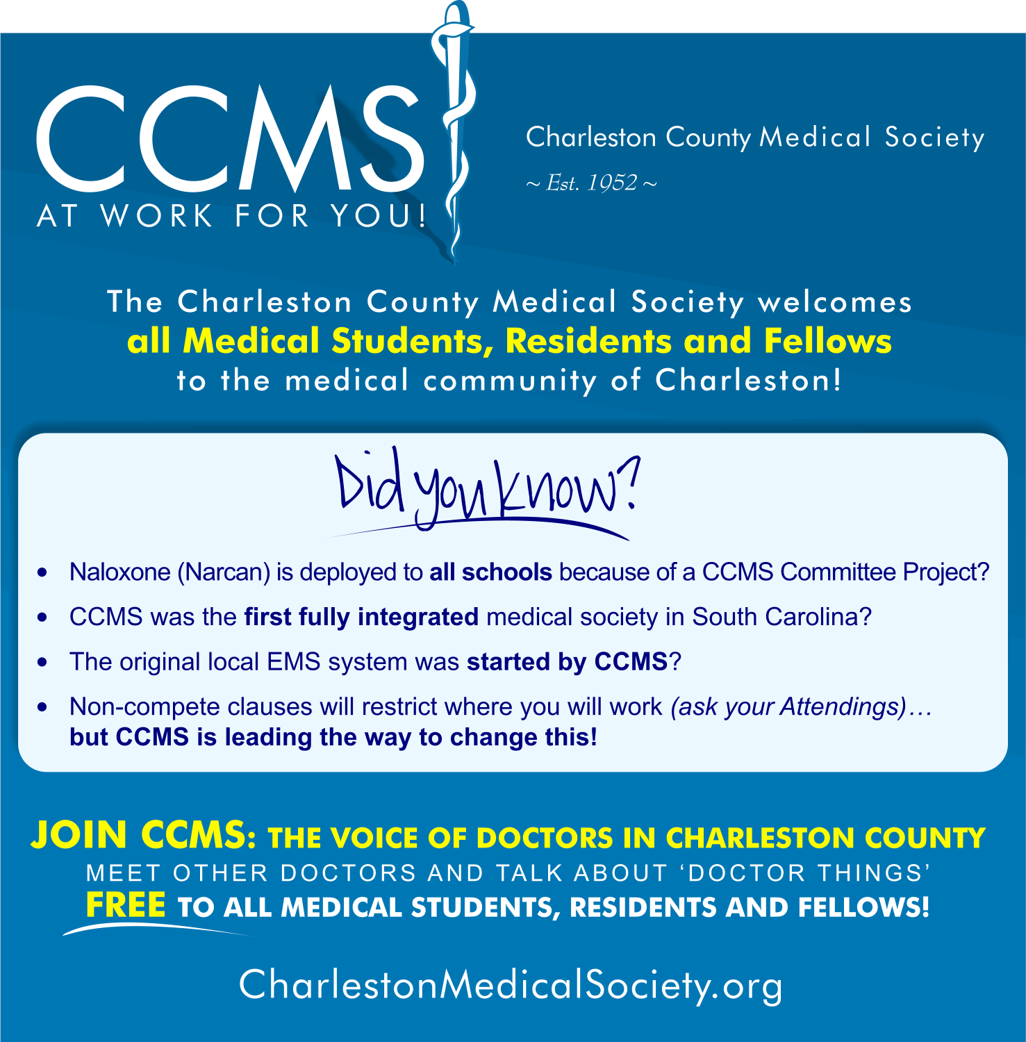 CCMS welcomes medical students, residents and fellows to join for free.